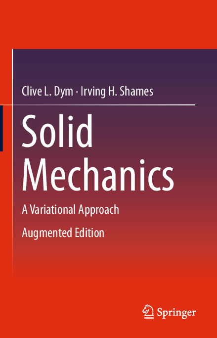 Pdf Solid Mechanics A Variational Approach Augmented Edition Luis Angel Osorio Rosales Academia Edu