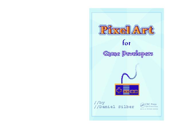 Pdf Pixel Art For Game Developers Pdfdrivecom Nerd