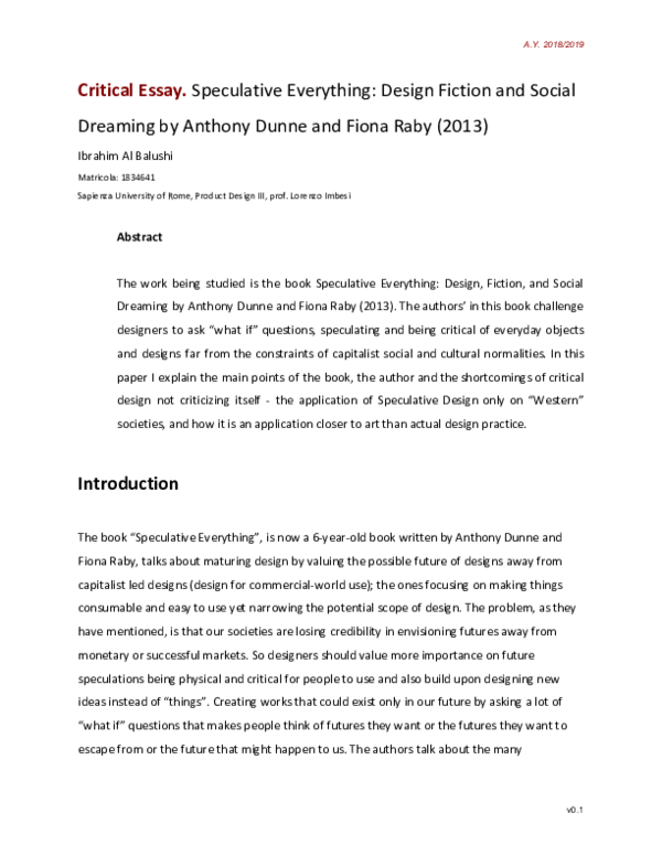 Pdf Critic Speculative Everything Design Fiction And Social Dreaming By Anthony Dunne And Fiona Raby 2013 Ibrahim A Al Balushi Academia Edu