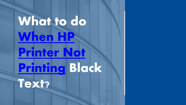 PDF) What to do When HP Printer Not Printing Black Text   usatech
