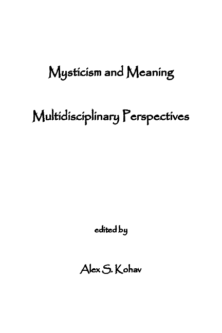Pdf Mysticism And Meaning Multidisciplinary Perspectives