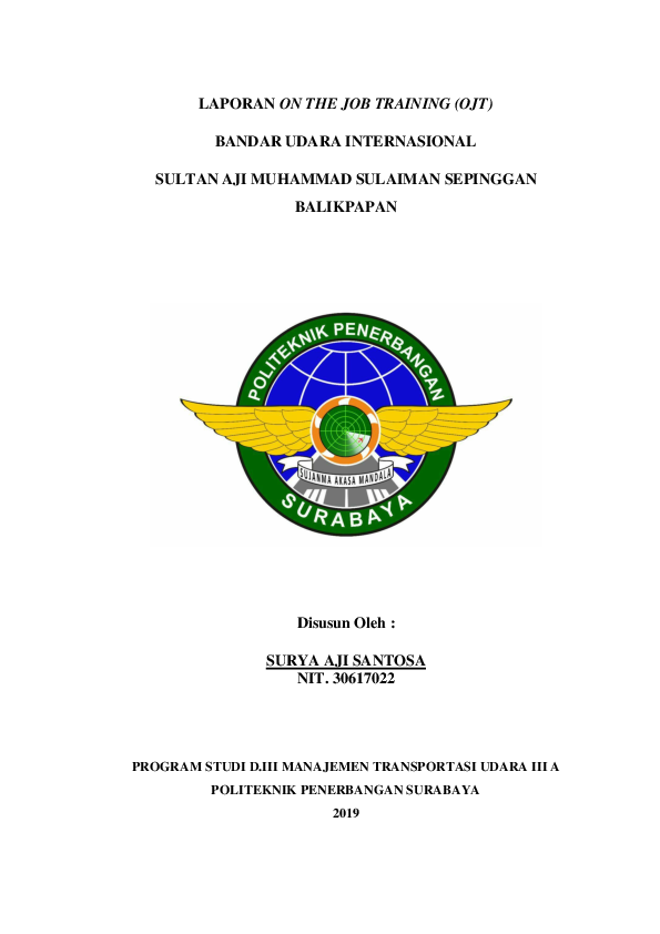 Doc Laporan On Job Training Bandara Sams Sepinggan Balikpapan20191002 7212 Ag7h37 Surya Aji S Academia Edu