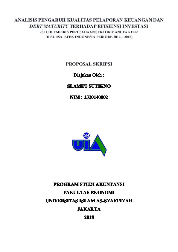 Pdf Contoh Draft Proposal Skripsi Akuntansi Pengaruh Kualitas Pelaporan Keuangan Dan Debt Maturity Terhadap Efisiensi Investasi Slamet Sutikno Academia Edu