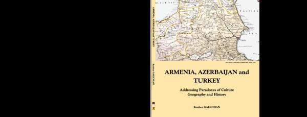 Pdf Armenia Azerbaijan And Turkey Rouben Galichian Academia Edu