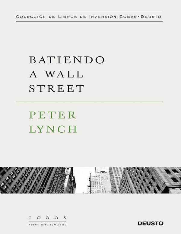 Pdf Batiendo A Wall Street Peter Lynch 3q2gh2h34h G4ehwjhws Academia Edu