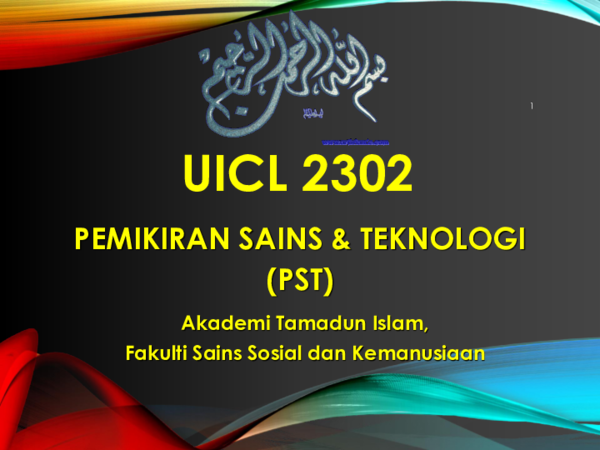 Ppt Kuliah Pengenalan Pemikiran Sains Teknologi Farizalmi Juhari Academia Edu