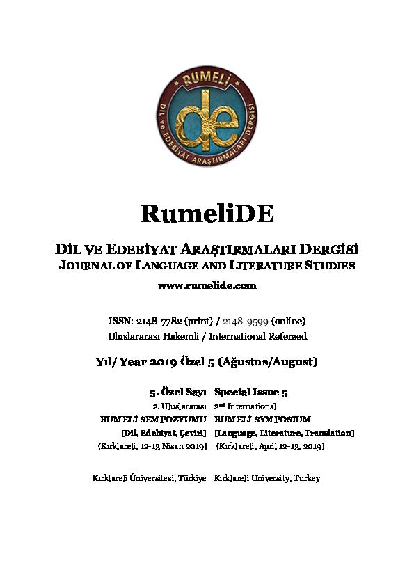 Pdf Rumelide Dil Ve Edebiyat Arastirmalari Dergisi Journal Of Language And Literature Studies Special Issue 5 2 Nd International Rumeli Symposium Ozlem Gunes Academia Edu