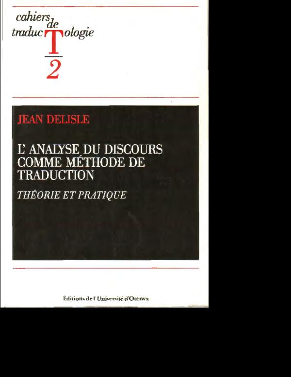 Pdf L Analyse Du Discours Comme Methode De Traduction Jean Delisle Academia Edu