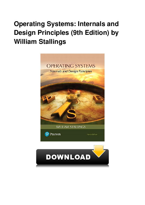 Pdf Operating Systems Internals And Design Principles 9th Edition By William Stallings Marietta Peaslee Academia Edu