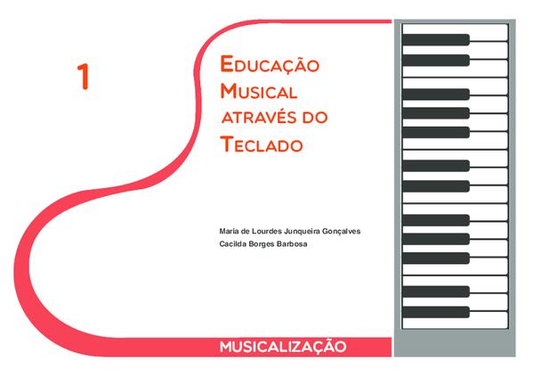 Pdf Educacao Musical Atraves Do Teclado 1 Musicalizacao