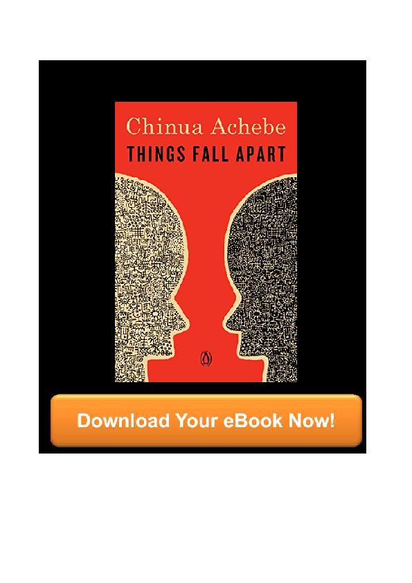 Pdf Things Fall Apart By Chinua Achebe Anna Skelton Academia Edu