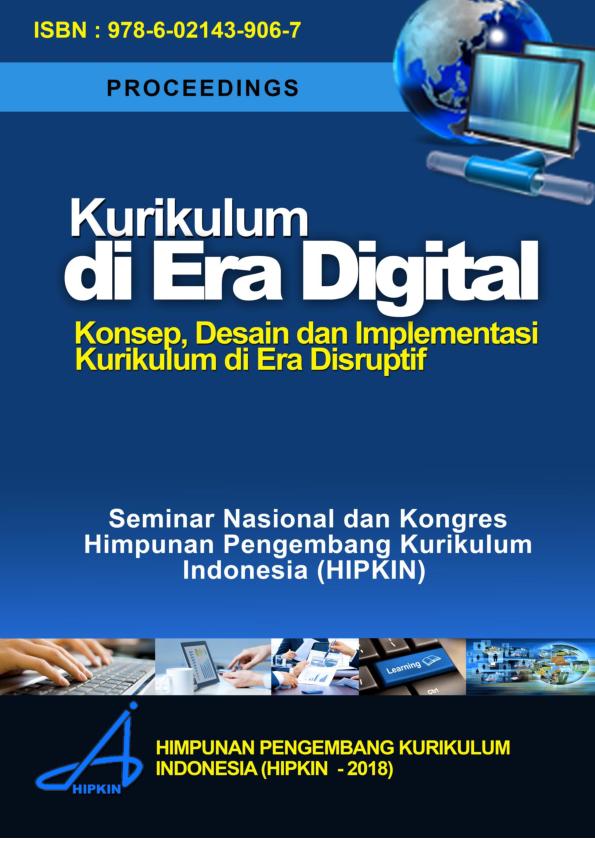 Pdf Proceedings Kurikulum Di Era Digital Konsep Desain Dan Implementasi Kurikulum Di Era Disruptif Marham J Hadi Academia Edu