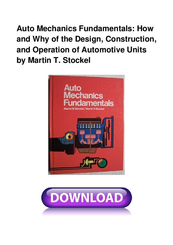 and Operation of Automotive Units How and Why of the Design Construction Auto Mechanics Fundamentals