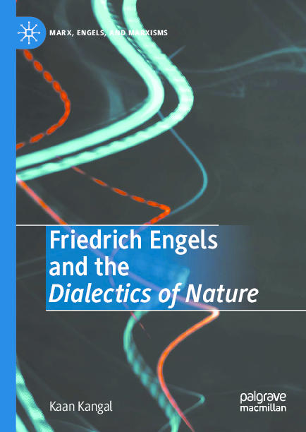 PDF) Friedrich Engels and the Dialectics of Nature | Kaan Kangal -  Academia.edu
