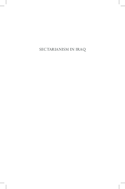 Pdf Sectarianism In Iraq Antagonistic Visions Of Unity Full Book Fanar Haddad Academia Edu
