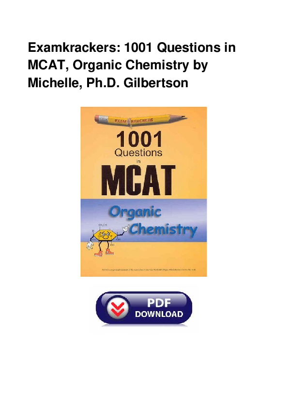 Examkrackers 1001 Questions in McAt Organic Chemistry