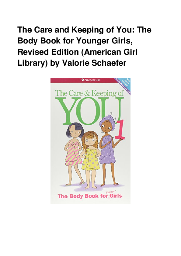 THE CARE AND KEEPING OF YOU Book American Girl Doll Library by Schaefer Valorie