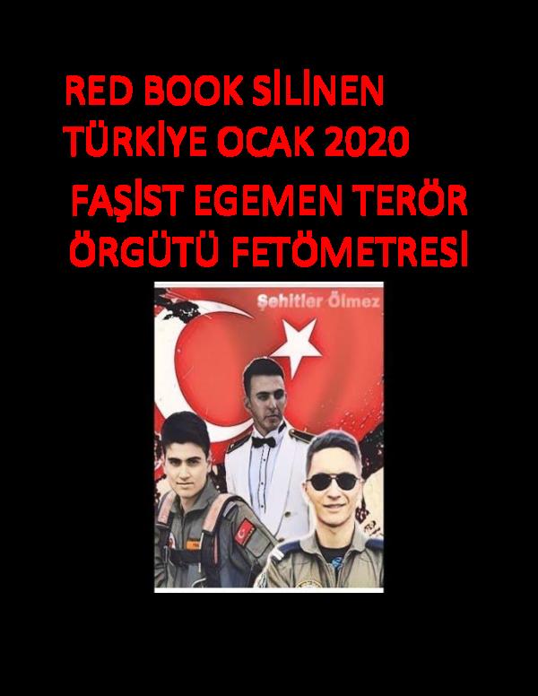 Pdf Red Book Silinen Turkiye Ocak 2020 Fasist Egemen Teror Orgutu Fetometresi Faruk Arslan Academia Edu