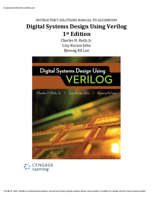 Pdf Solutions Manual Accompany Digital Systems Design Using Verilog 1st Edition By Charles Roth Lizy K John Byeong Kil Lee Osana Diaz Academia Edu