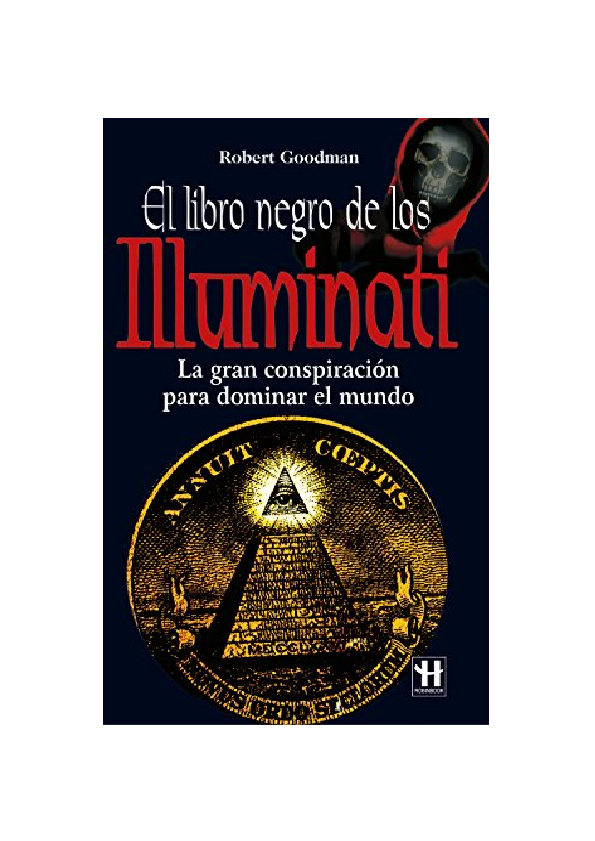 Pdf El Libro Negro De Los Illuminati Robert Goodman Allan H Academia Edu