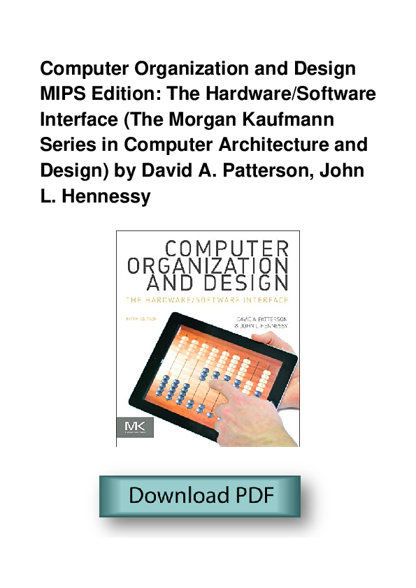 Pdf Computer Organization And Design Mips Edition The Hardware Software Interface The Morgan Kaufmann Series In Computer Architecture And Design Jeanette Watson Academia Edu