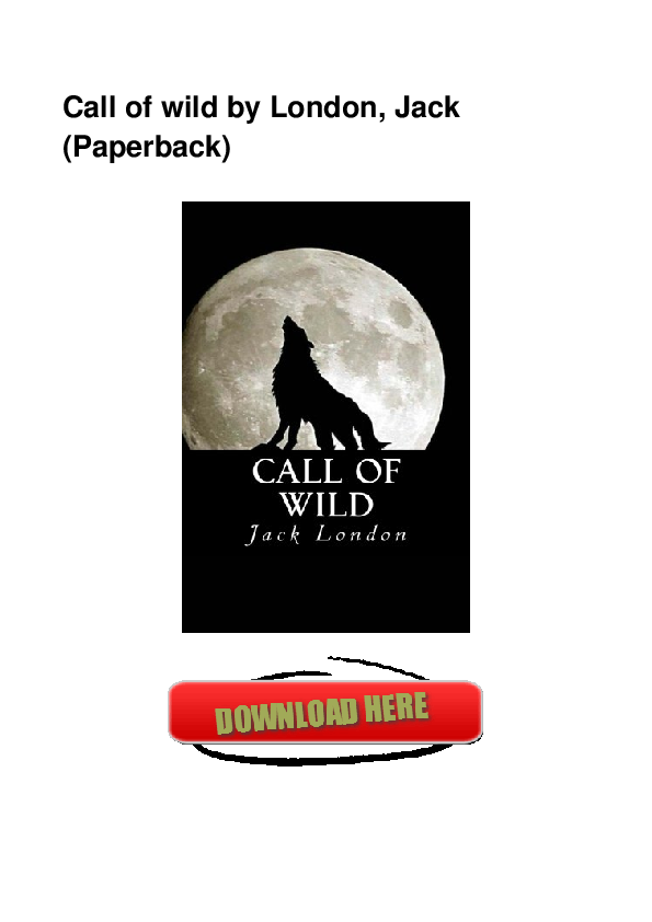 Pdf Call Of Wild By London Jack Paperback Maria Lewis Academia Edu