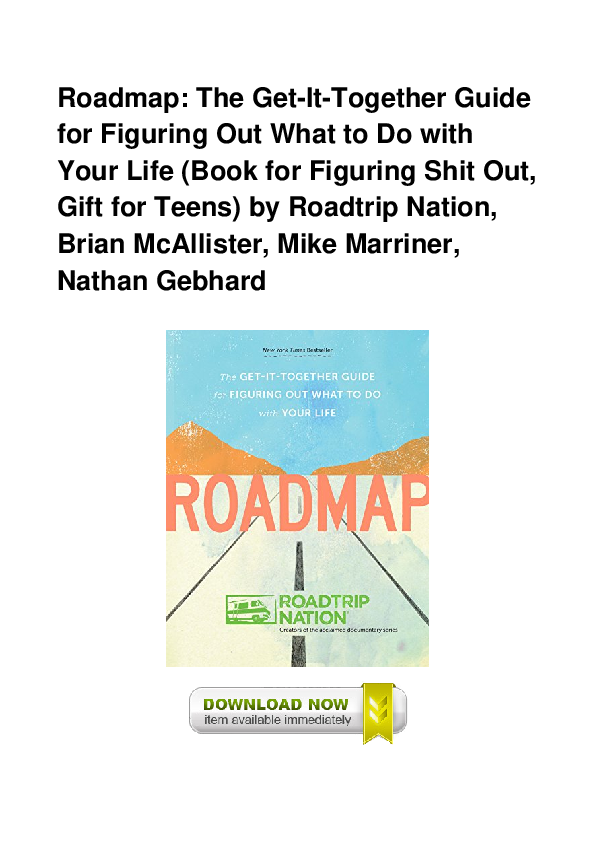 Roadmap The Get-It-Together Guide for Figuring Out What to Do with Your Life Book for Figuring Shit Out, Gift for Teens