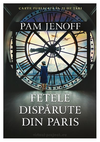 Fetele disparute din Paris - Pam Jenoff - Libris