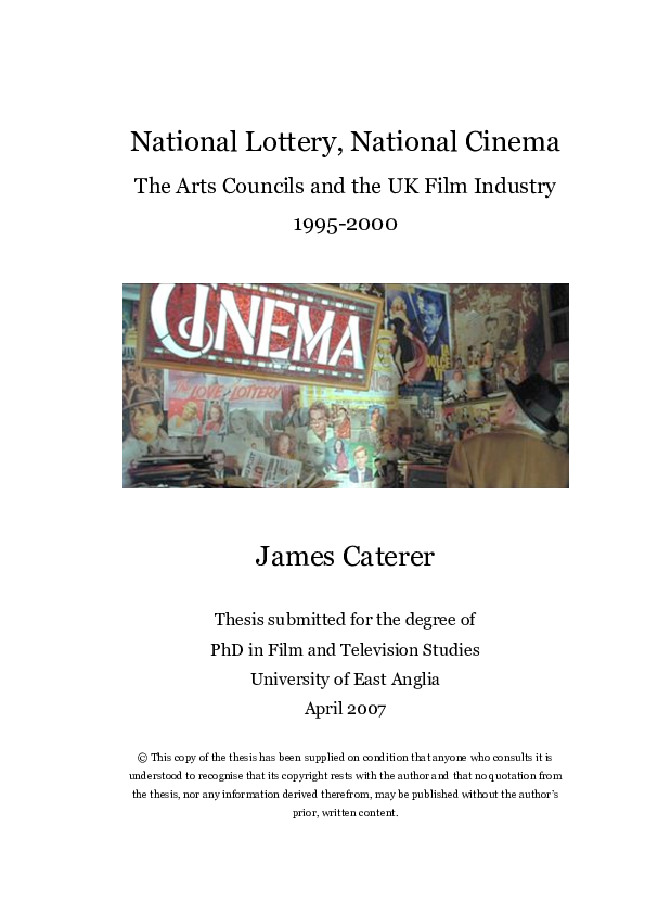 Pdf National Lottery National Cinema The Arts Councils And The Uk Film Industry 1995 2000 James Cateridge Caterer Academia Edu