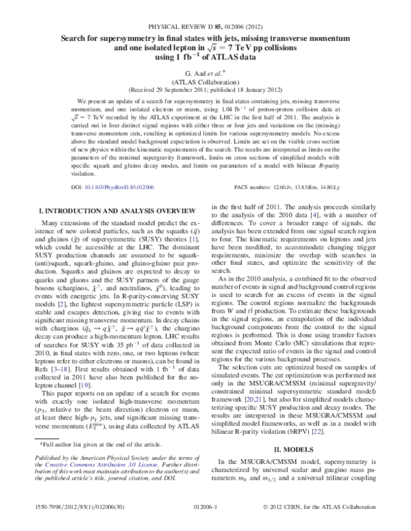 Pdf Search For Supersymmetry In Final States With Jets Missing Transverse Momentum And One Isolated Lepton In S 7tev Pp Collisions Using 1fb 1 Of Atlas Data Philip Bechtle Academia Edu
