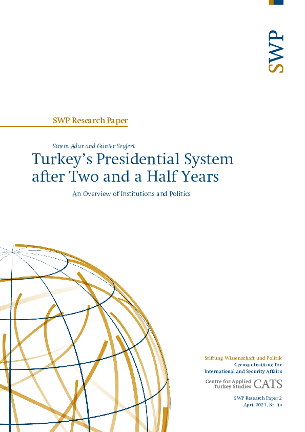 PDF) Turkey's Presidential System after Two and a Half Years An Overview of Institutions and Politics (co-authored with Guenter Seufert) | Sinem Adar - Academia.edu