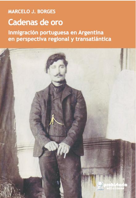PDF) CADENAS DE ORO   Prohistoria Ediciones and Marcelo Borges - Academia.edu