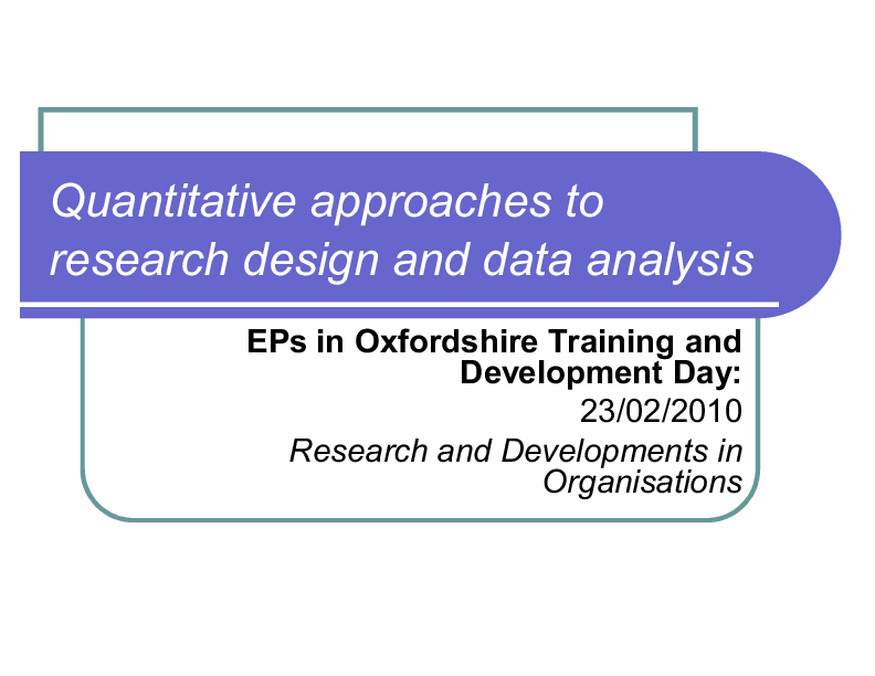 PPT) Quantitative approaches to research design and data