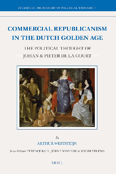 Pdf Commercial Republicanism In The Dutch Golden Age The Political